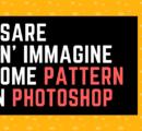 Creare un Pattern con un' immagine in Photoshop